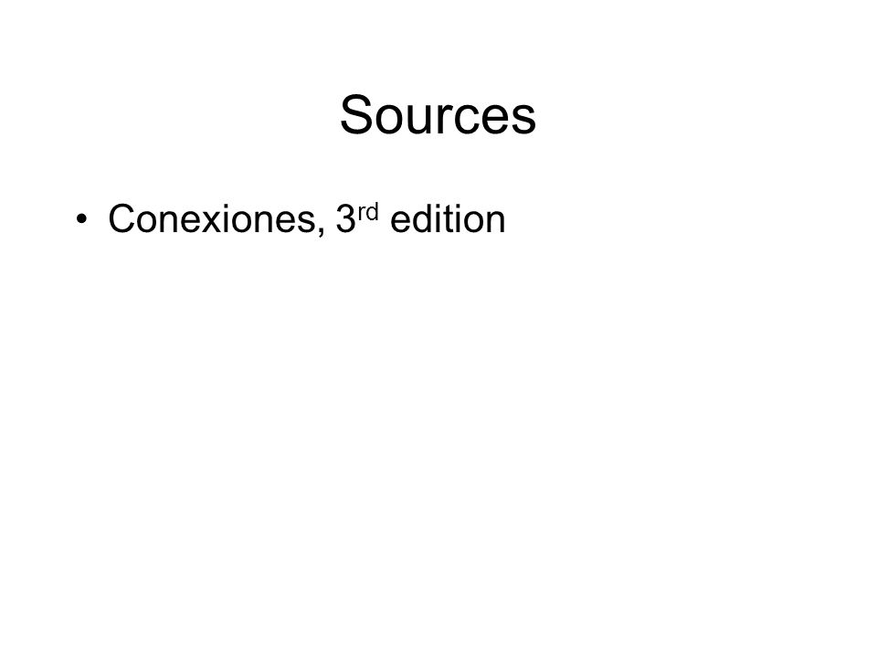Sources Conexiones, 3 rd edition