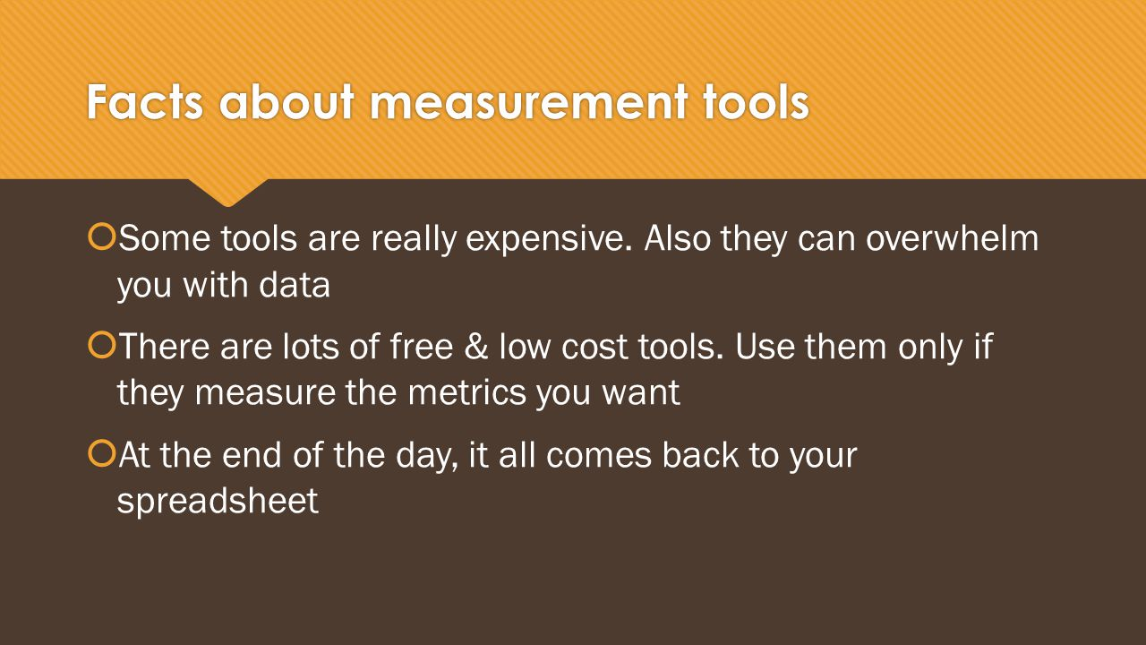 Facts about measurement tools  Some tools are really expensive.