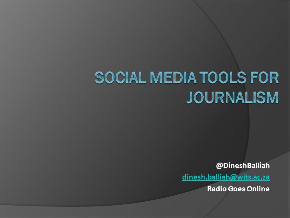 @DineshBalliah dinesh.balliah@wits.ac.za Radio Goes Online
