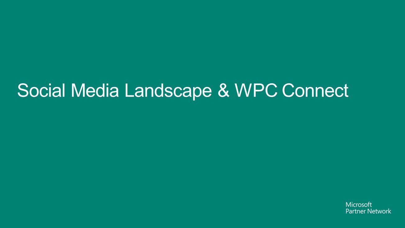 Social Media Landscape & WPC Connect