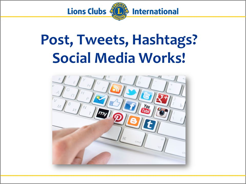 Post, Tweets, Hashtags Social Media Works!