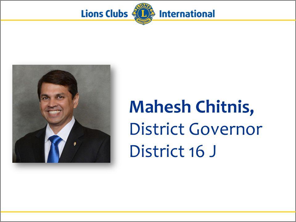Mahesh Chitnis, District Governor District 16 J