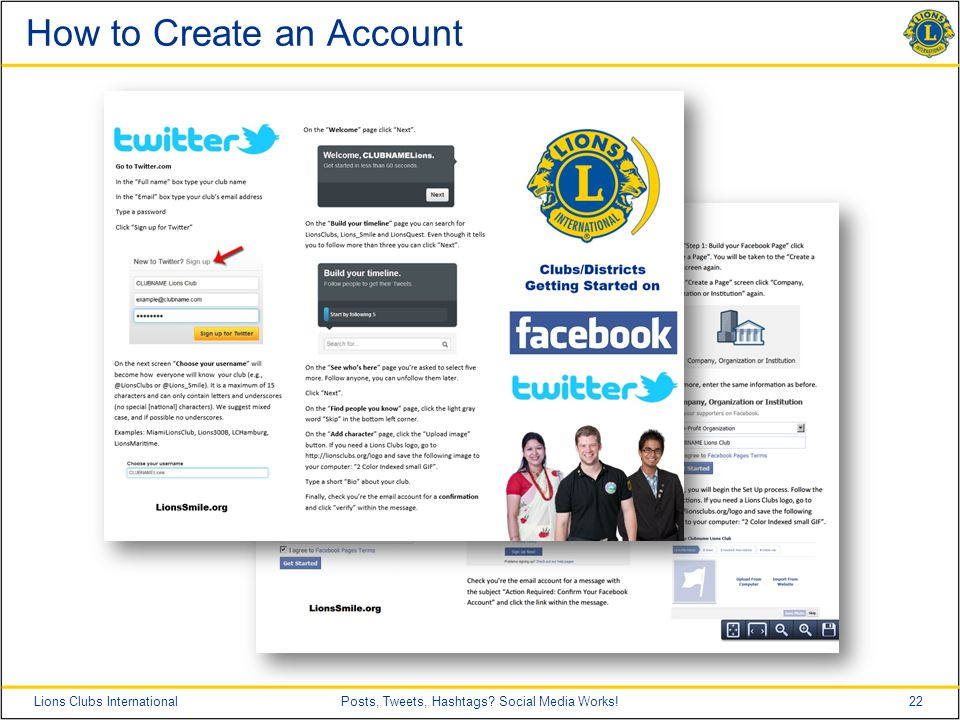 22Lions Clubs InternationalPosts, Tweets, Hashtags Social Media Works! How to Create an Account