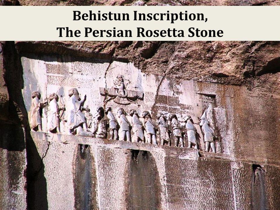 Behistun Inscription, The Persian Rosetta Stone