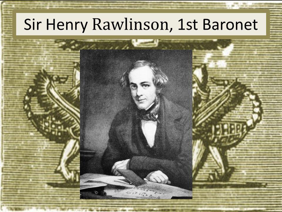Sir Henry Rawlinson, 1st Baronet