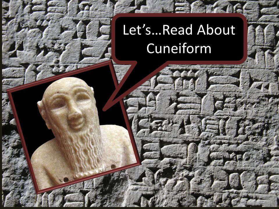 Let's…Read About Cuneiform
