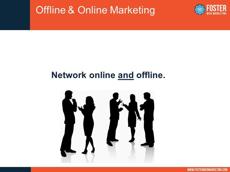 Network online and offline. Offline & Online Marketing