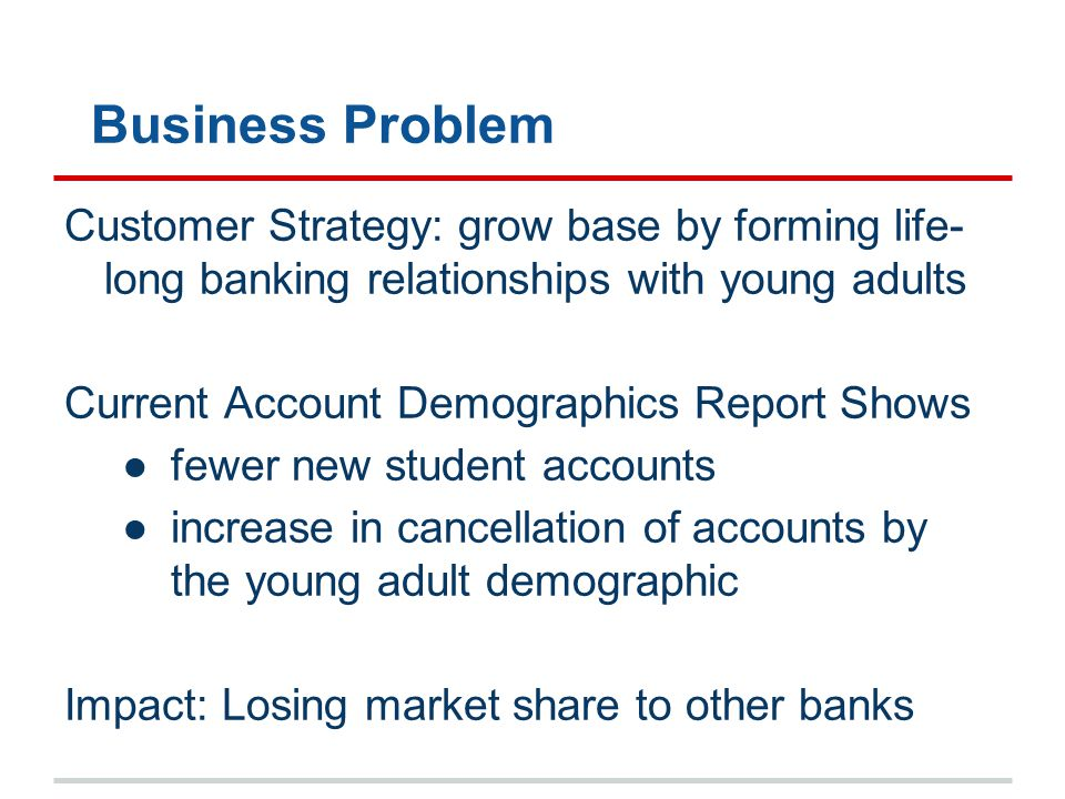Business Questions ●What is Bank of America's reputation with this age group - do they like Bank of America or not.