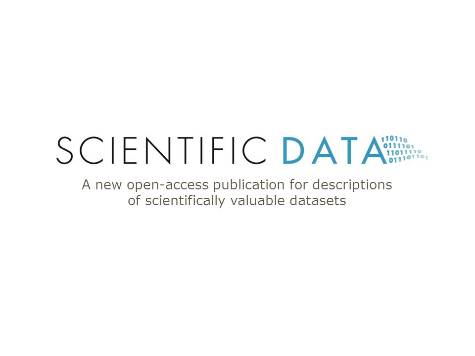 A new open-access publication for descriptions of scientifically valuable datasets