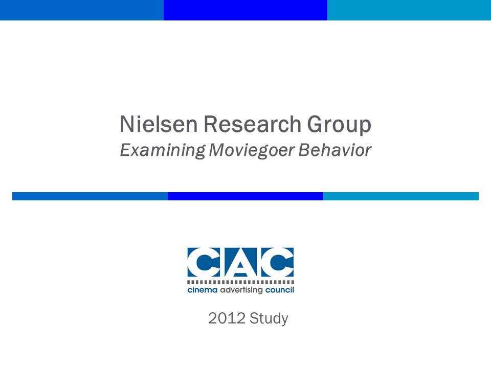 Nielsen Research Group Examining Moviegoer Behavior 2012 Study