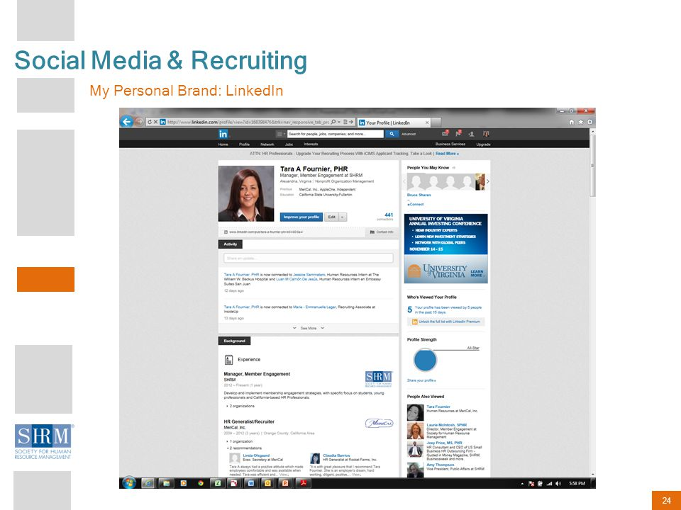 24 Social Media & Recruiting My Personal Brand: LinkedIn