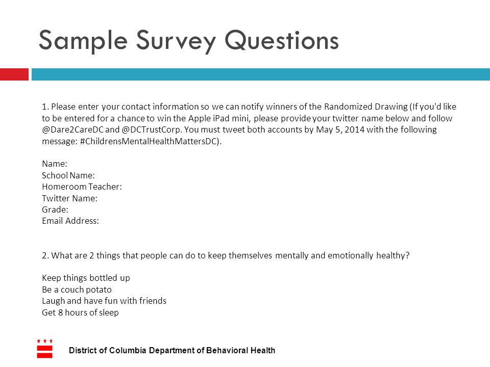 Sample Survey Questions District of Columbia Department of Behavioral Health 1.