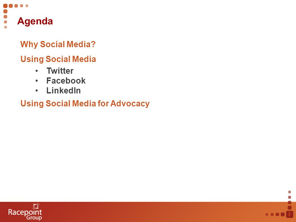 Agenda 2 Why Social Media.