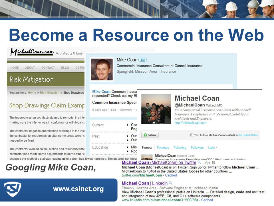 www.csinet.org Become a Resource on the Web Googling Mike Coan,