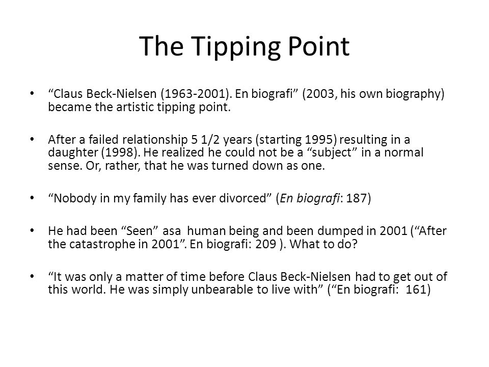 The Tipping Point Claus Beck-Nielsen (1963-2001).