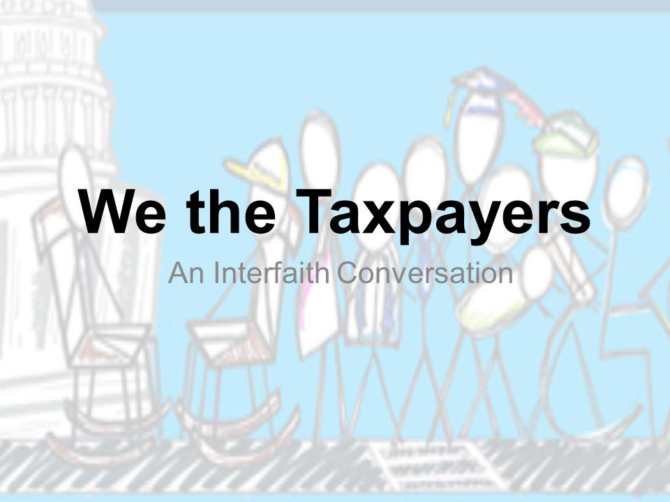 We the Taxpayers An Interfaith Conversation