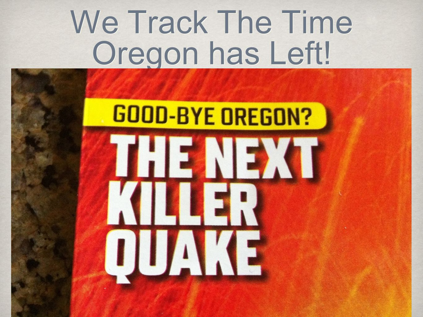 We Track The Time Oregon has Left!