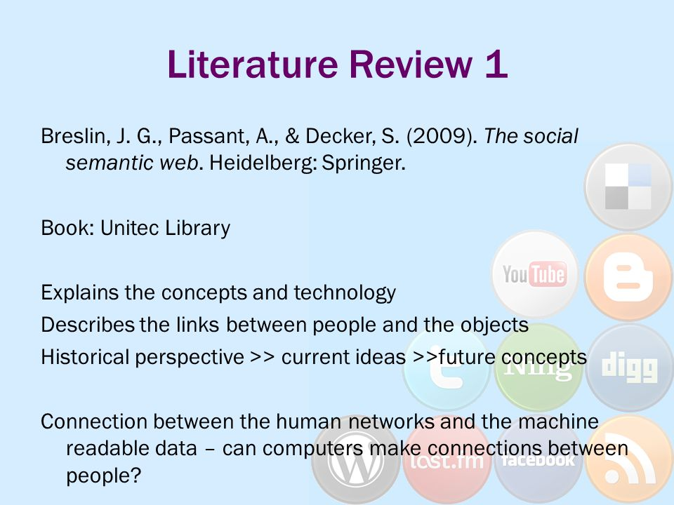 Literature Review 1 Breslin, J. G., Passant, A., & Decker, S.