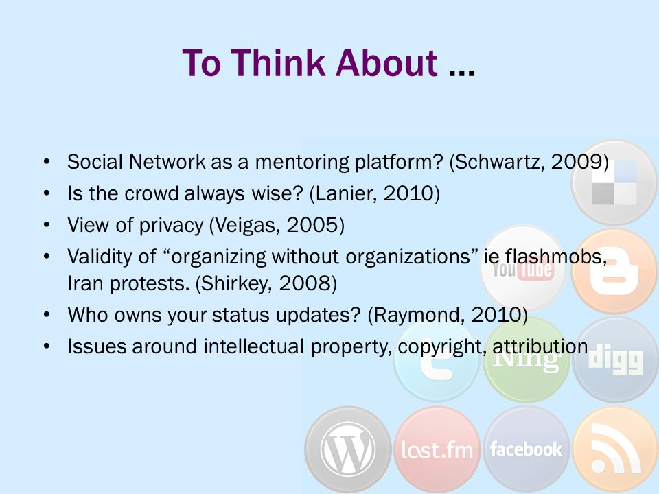 To Think About... Social Network as a mentoring platform.