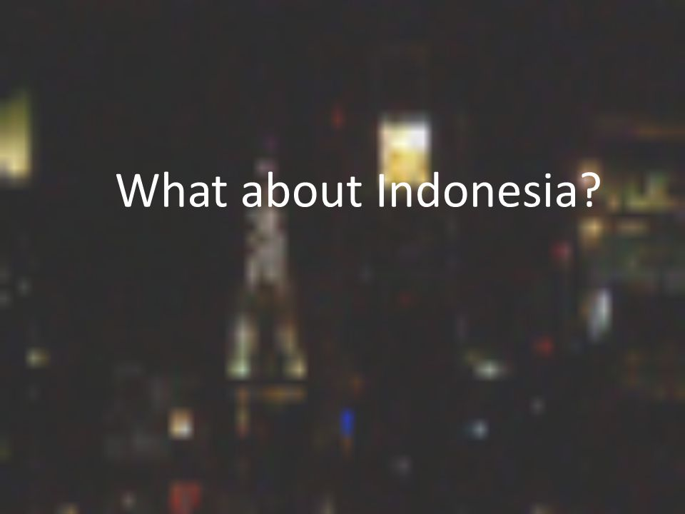 What about Indonesia