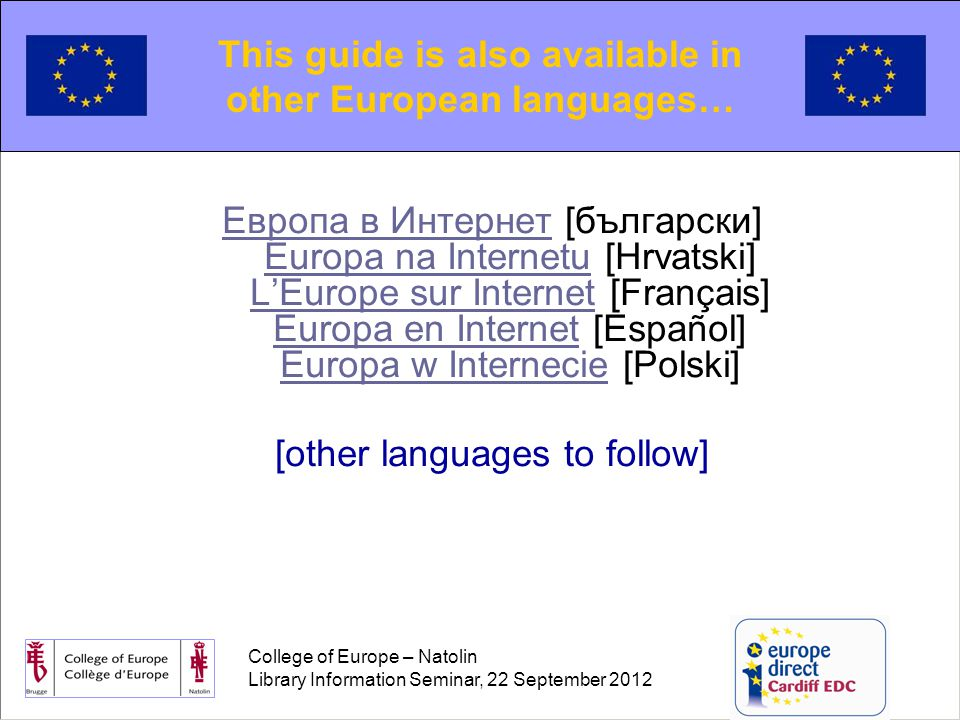 College of Europe – Natolin Library Information Seminar, 22 September 2012 Policy-tracking : European Commission