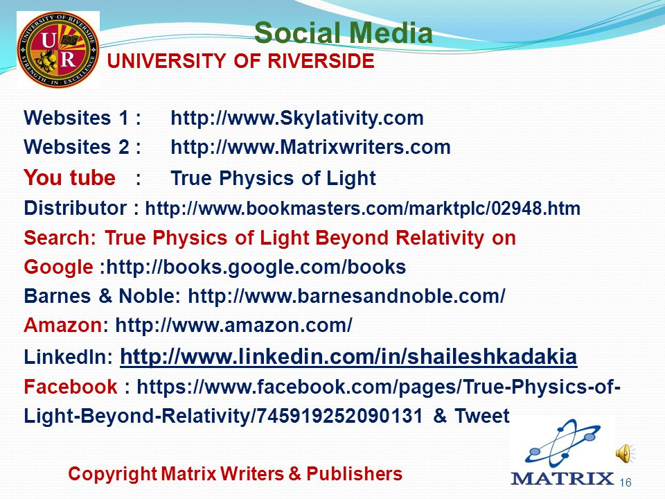 Next Adventure Unique Physics of Light and Astronomy Copyright Matrix Writers & Publishers 15 UNIVERSITY OF RIVERSIDE
