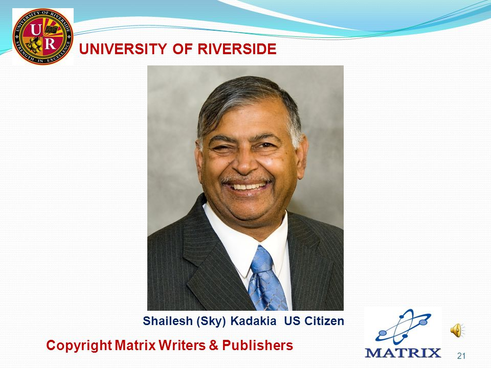 True Physics of Light Beyond Relativity Second Edition Copyright Matrix Writers & Publishers 20 UNIVERSITY OF RIVERSIDE