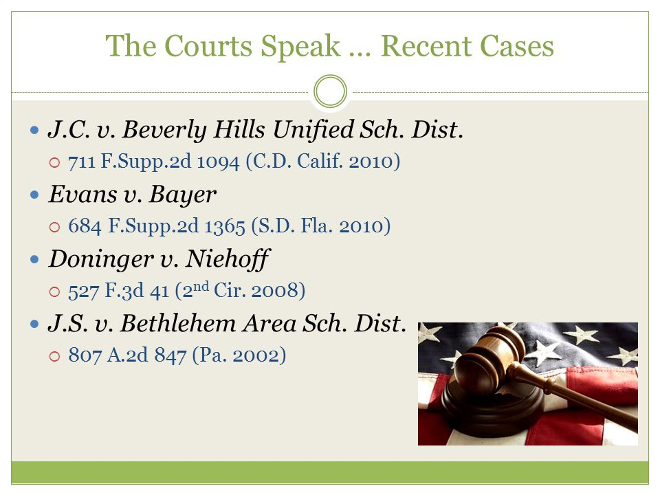 The Courts Speak … Recent Cases J.C. v. Beverly Hills Unified Sch.