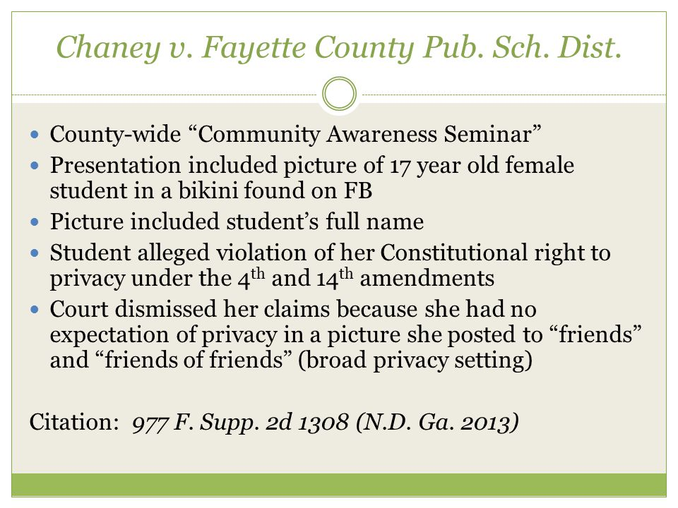 """Chaney v. Fayette County Pub. Sch. Dist. County-wide """"Community Awareness Seminar"""" Presentation included picture of 17 year old female student in a bi"""