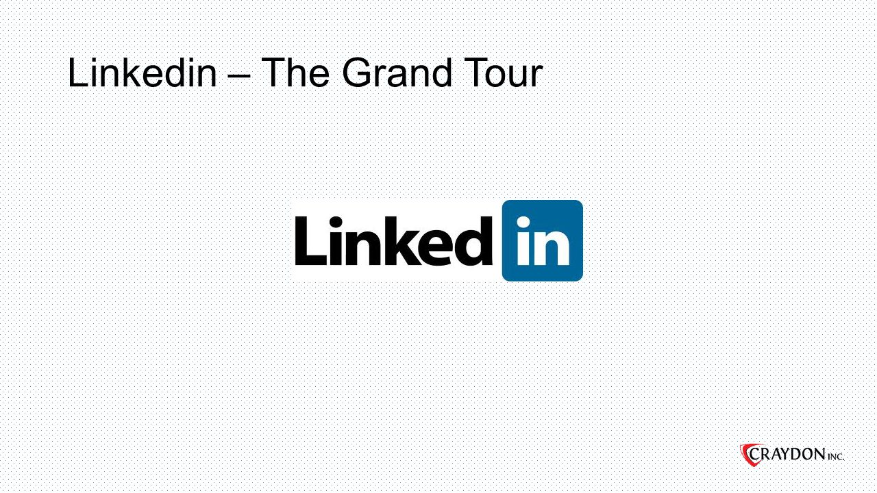 Linkedin – The Grand Tour