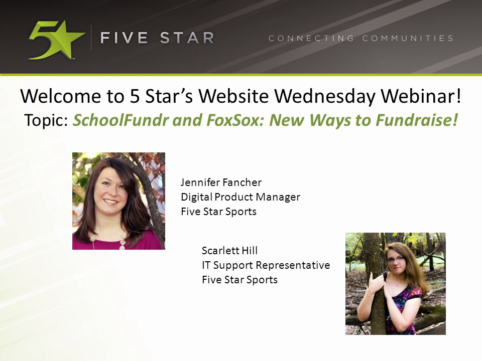 Welcome to 5 Star's Website Wednesday Webinar.