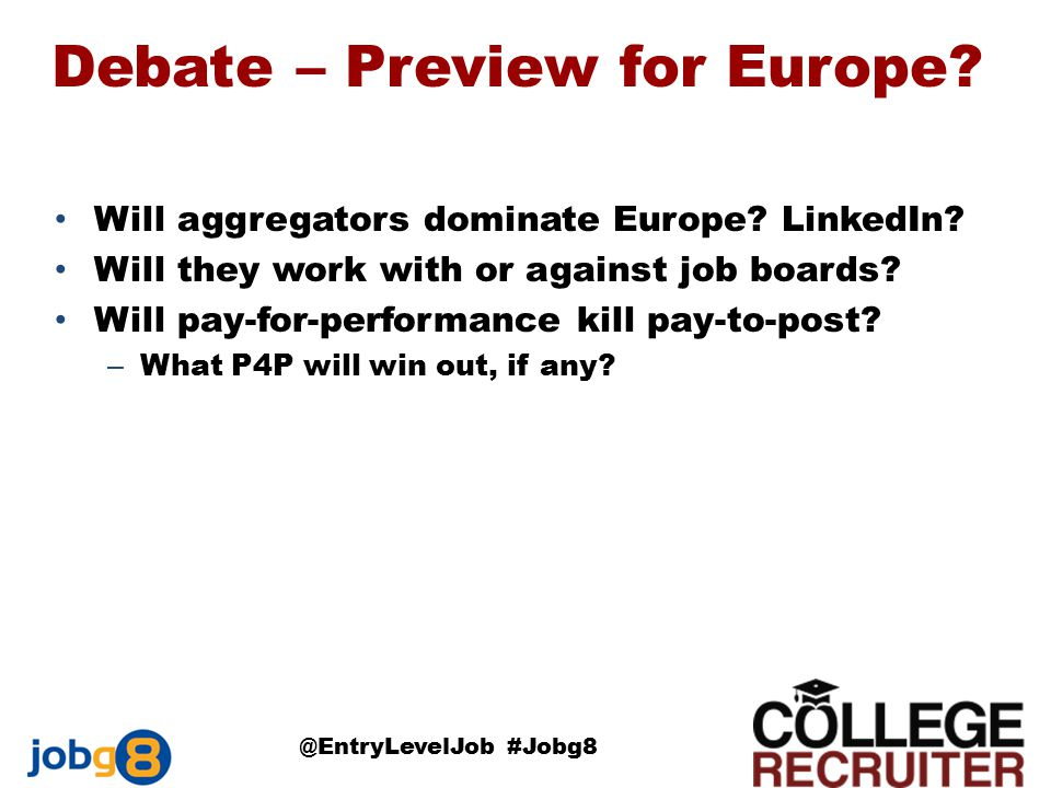 Debate – Preview for Europe.Will aggregators dominate Europe.