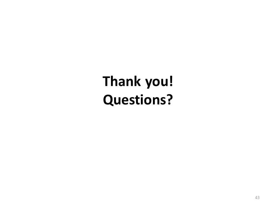 Thank you! Questions 43