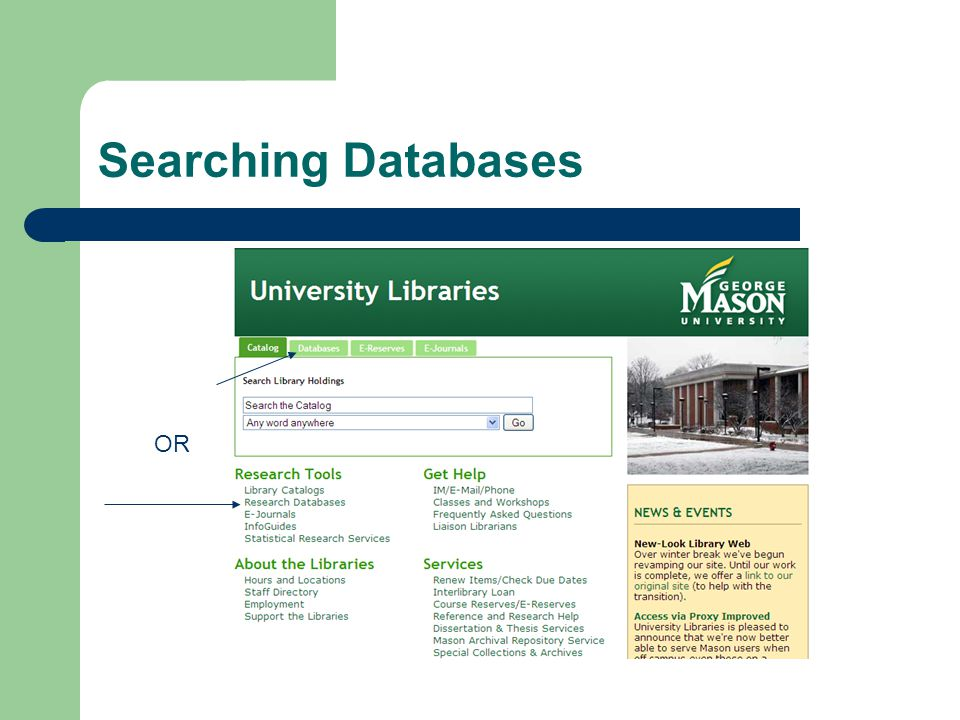 Searching Databases OR