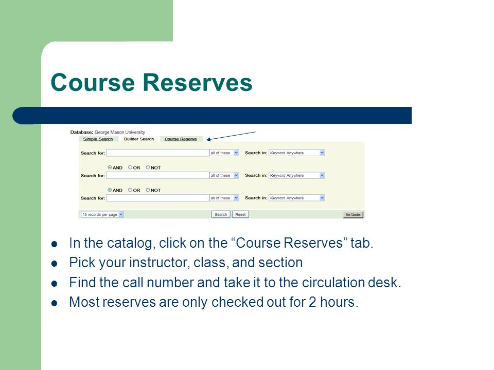 Course Reserves In the catalog, click on the Course Reserves tab.