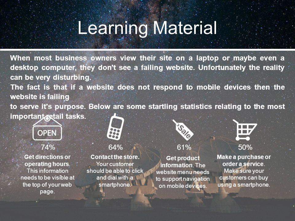 Learning Material When most business owners view their site on a laptop or maybe even a desktop computer, they don't see a failing website. Unfortunat