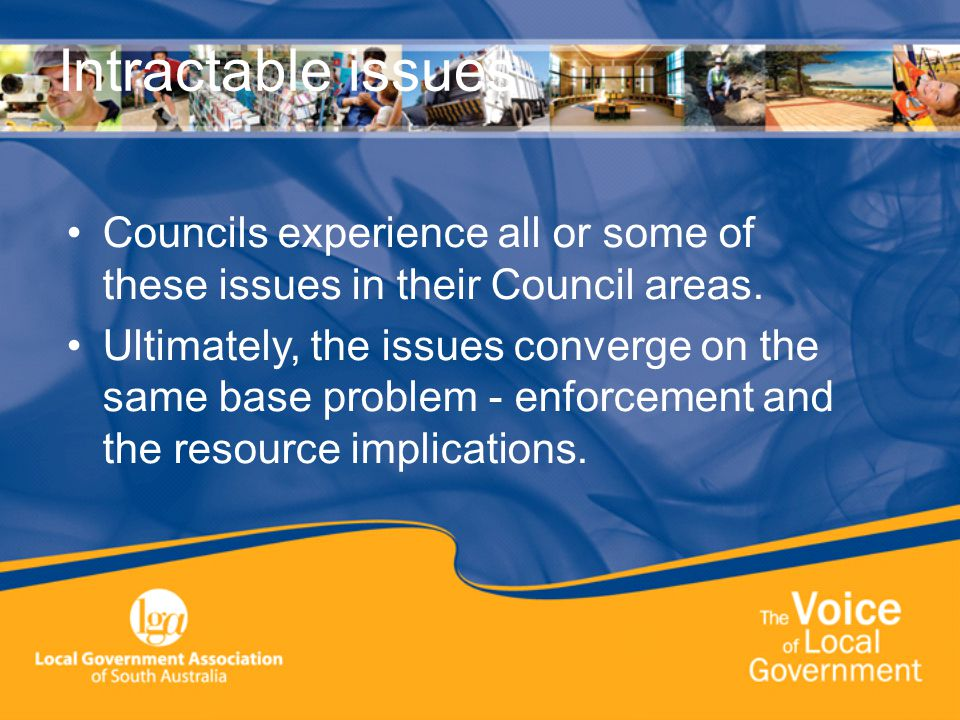 Overlapping Jurisdictions there are overlapping jurisdictions in the management of vehicles accessing Local Government land Councils have limited legal options and need to work in conjunction with other stakeholders to manage the issues