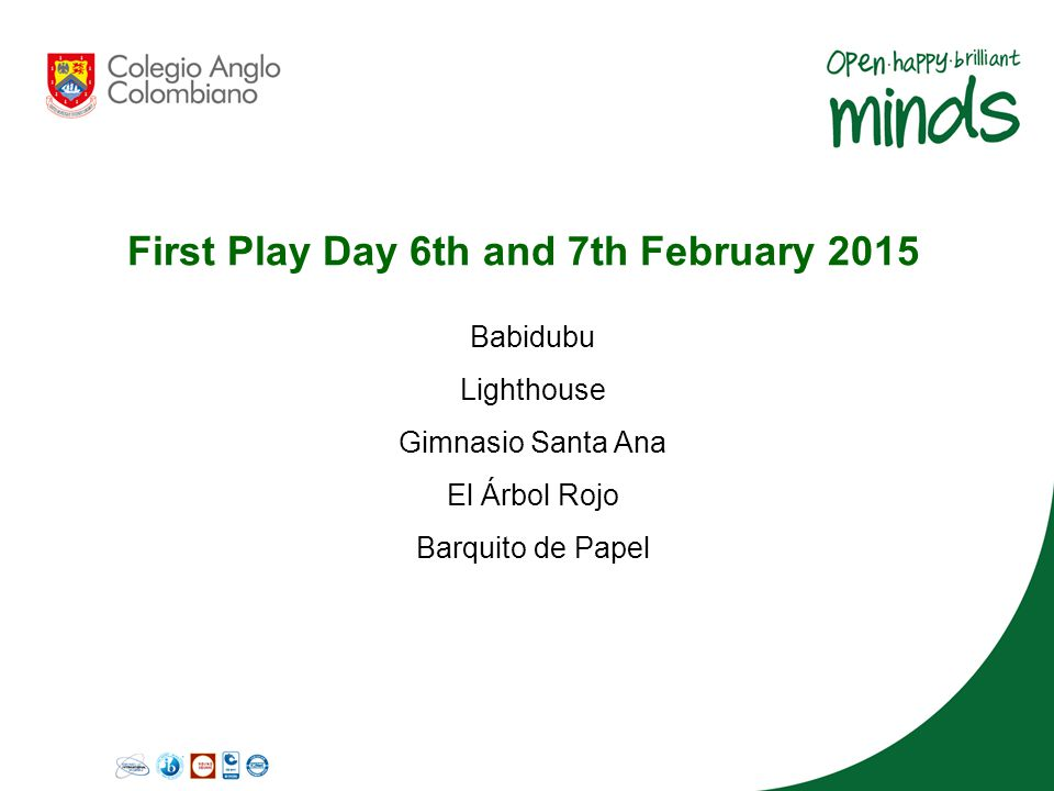 First Play Day 6th and 7th February 2015 Babidubu Lighthouse Gimnasio Santa Ana El Árbol Rojo Barquito de Papel