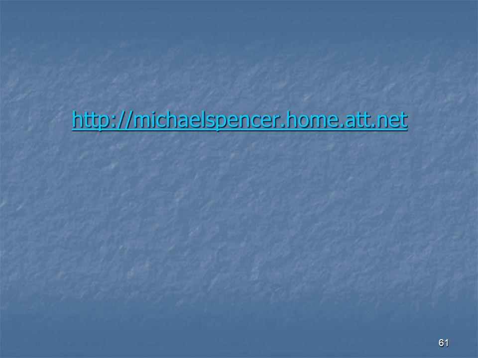 61 http://michaelspencer.home.att.net