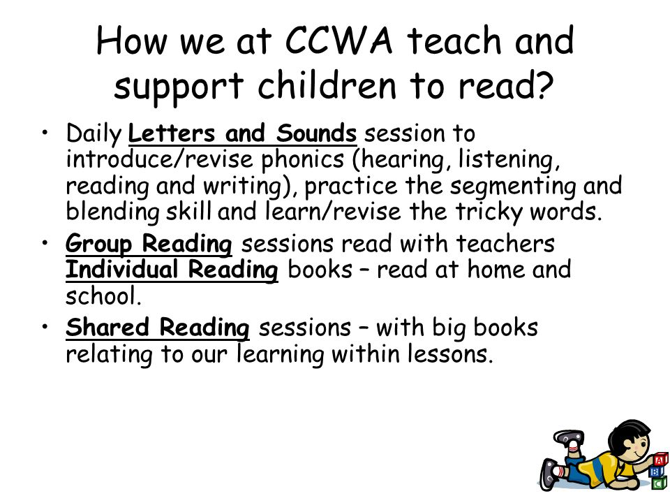 How we at CCWA teach and support children to read.