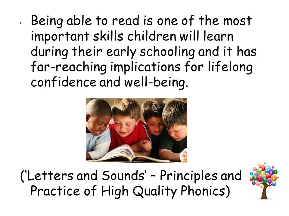 The Rose Review The independent review of early reading, conducted by Jim Rose, confirmed that 'high quality phonic work' should be the prime means for teaching beginner readers to learn to read and spell.