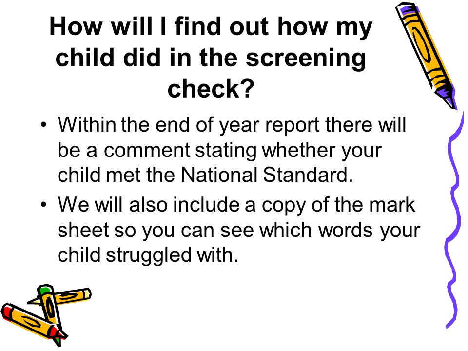 How will I find out how my child did in the screening check.
