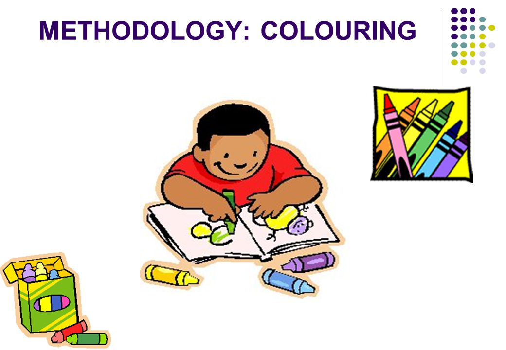 METHODOLOGY: COLOURING
