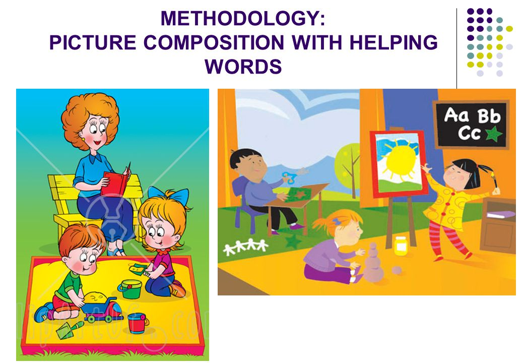 METHODOLOGY: PICTURE COMPOSITION WITH HELPING WORDS
