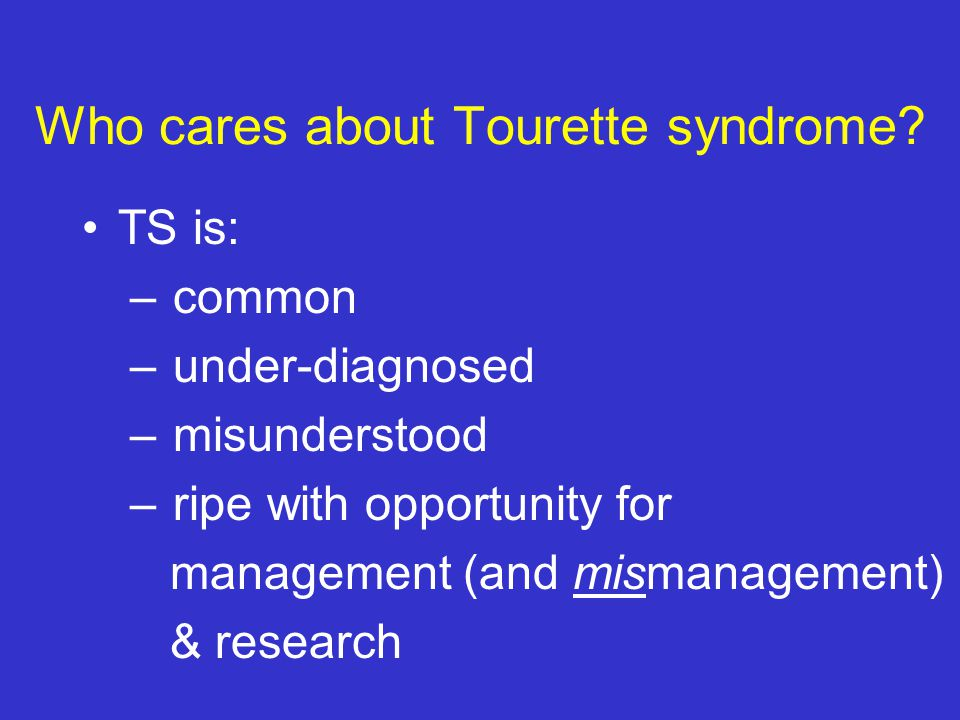 Tic Disorders: Characteristics Premonitory urge Tics can usually be suppressed