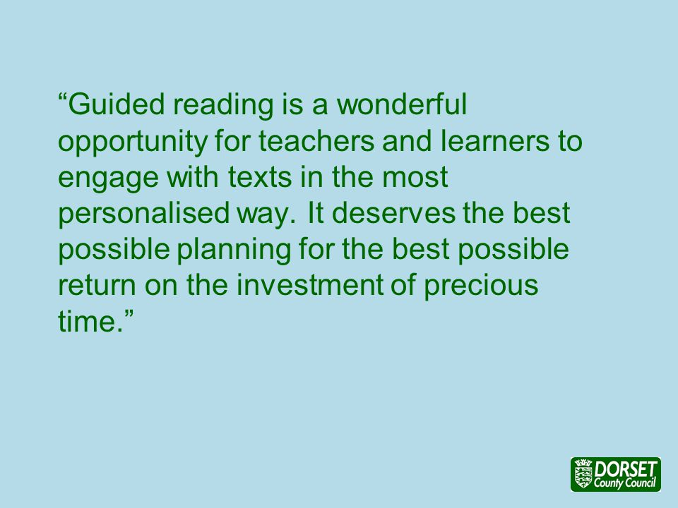 Guided reading is a wonderful opportunity for teachers and learners to engage with texts in the most personalised way.
