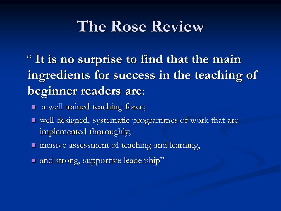 "The Rose Review "" It is no surprise to find that the main ingredients for success in the teaching of beginner readers are : "" It is no surprise to fin"