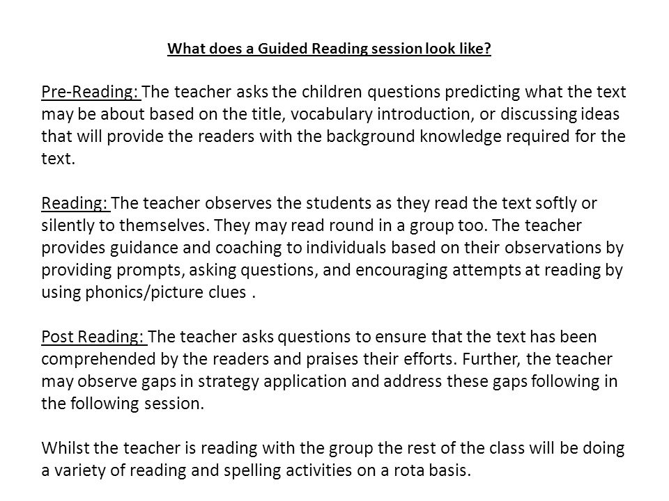 What does a Guided Reading session look like.