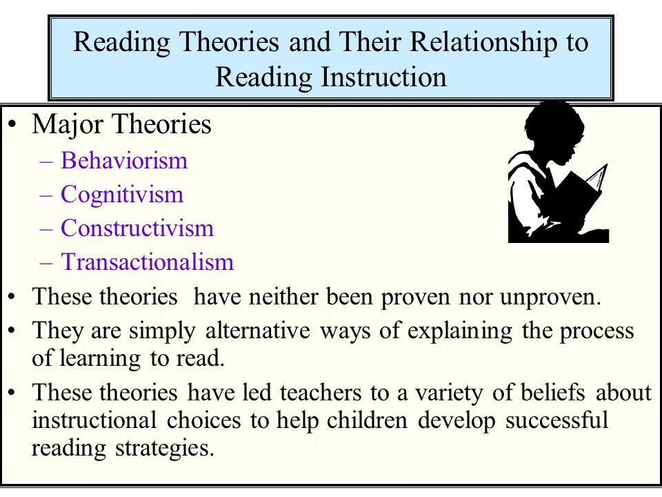 2 Behaviorism and a Parts-to-Whole, Bottom-Up Reading Process Behaviorism – learning was essentially a conditioned response to a stimulus.