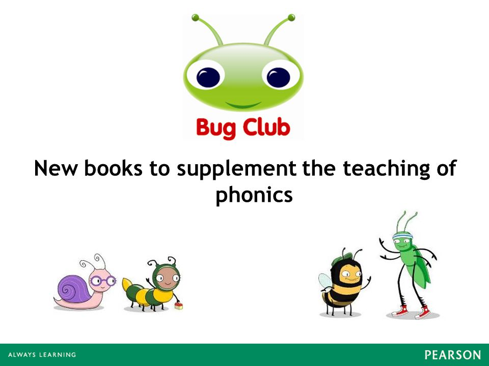 New books to supplement the teaching of phonics
